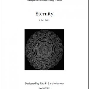 Eternity: a net doily