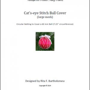 Cat's-eye Stitch - large mesh ball cover