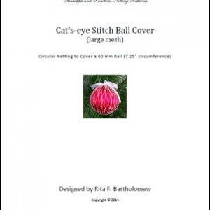 Cat's-eye Stitch - large mesh ball cover
