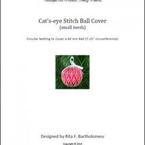 Cat's-eye Stitch - small mesh ball cover