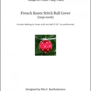 French Knot Stitch - large mesh ball cover