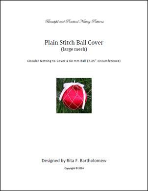 Plain Stitch - large mesh ball cover