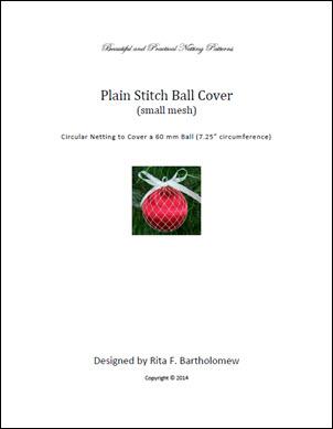 Plain Stitch - small mesh ball cover