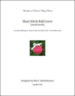 Slant Stitch - small mesh ball cover