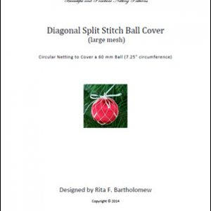Split Stitch - large mesh (Diagonal) ball cover