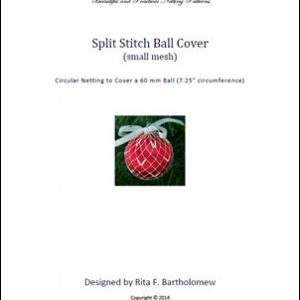 Split Stitch - small mesh ball cover