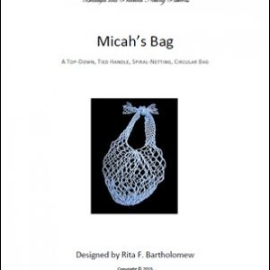 Micah's Bag: a net bag