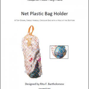 Plastic Bag Holder: a net bag