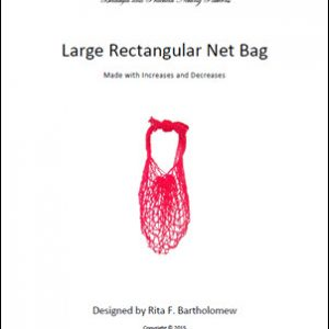 Rectangular Bag (Large) with Increases and Decreases: a net bag
