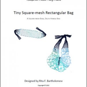 Rectangular Square-Mesh Bag (Tiny) with a Delta Handle: a net bag