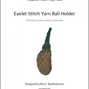 Yarn Ball Holder - Eyelet Stitch Bag: a net bag