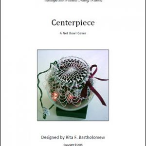 Centerpiece: a net bowl cover